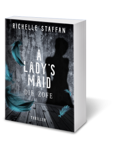 3D-Cover A LADY's MAID - Die Zofe von Richelle Staffan